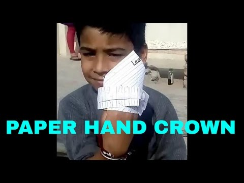 how to Make paper crown (hand) by little kid.