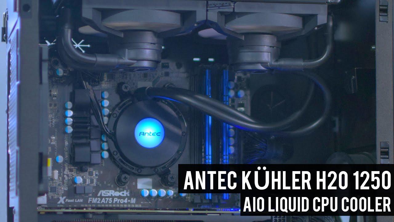 Antec Kuhler H2o 1250 Aio Cpu Cooler Review Best Aio