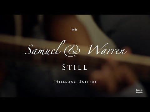 Still (Hillsong United) Home in Worship with Warren & Samuel