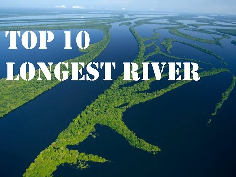 Top Longest Rivers In The World YouTube - Top ten longest rivers in the world