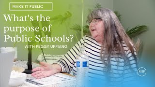 Make It Public Episode 4 | Peggy Uppiano| Ferndale School Board District | What are are school for?