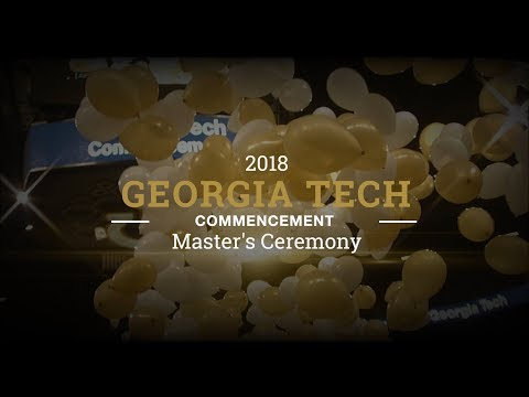 Spring 2018 Commencement, Master's Ceremony