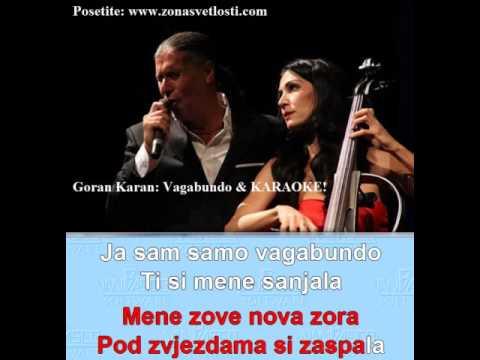 GORAN KARAN &  VAGABUNDO