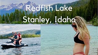 Family Vacation | REDFISH LAKE, Stanley IDAHO