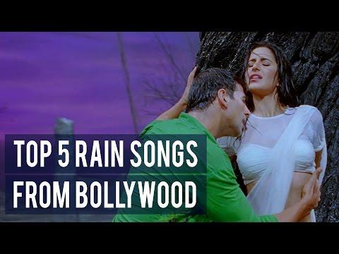Top 5 Rain Songs from Bollywood