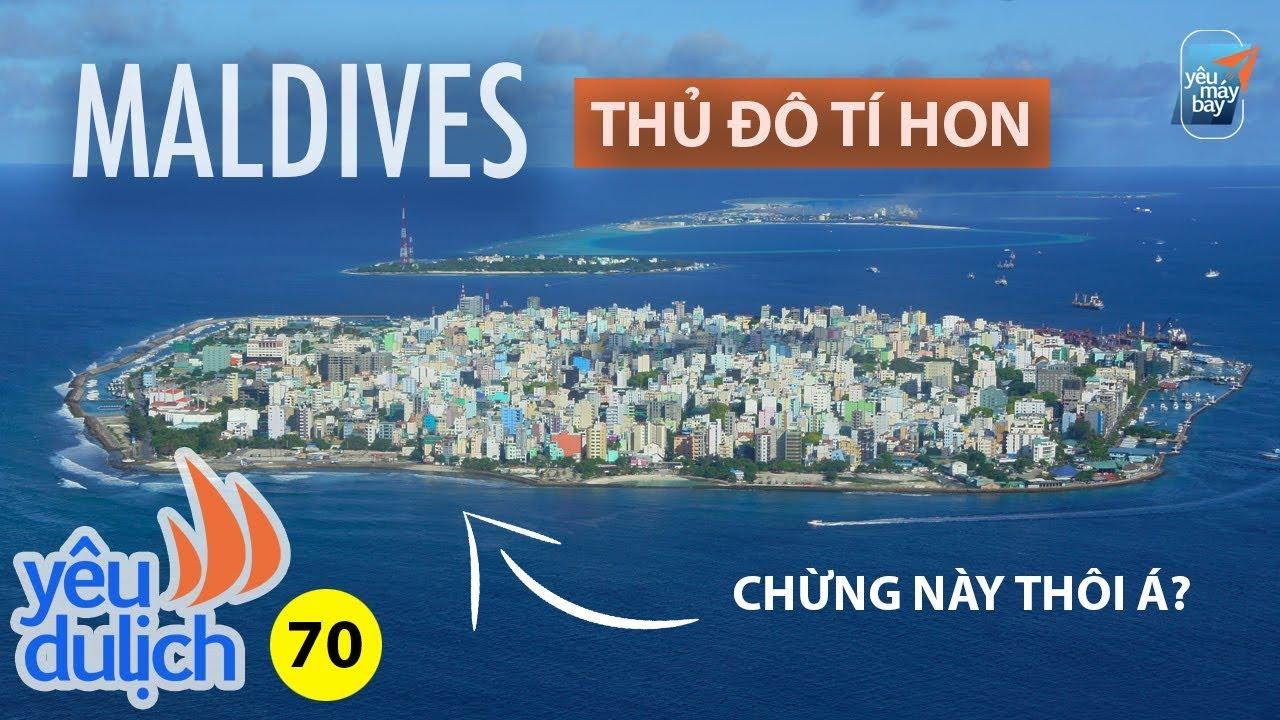 YDL #70: Thủ đô Maldives nhỏ hơn Quận 1 có gì hay? Khám phá sân bay Malé | Yêu Máy Bay