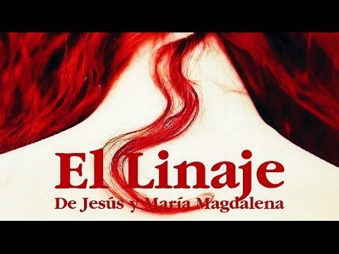 El Linaje ~de Jesús y Maria Magdalena~ [By Bruce Burgess]