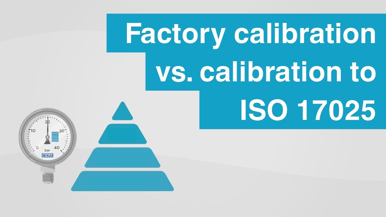 Factory calibration vs. traceable calibration to I...
