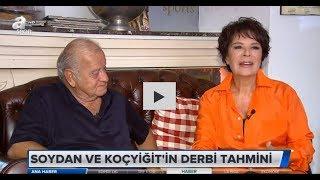 Selim Soydan ve Hülya Koçyiğit 39 in derbi tahmini A Spor