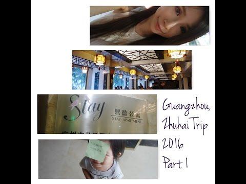 Guangzhou, Zhuhai Trip 2016 Part 1