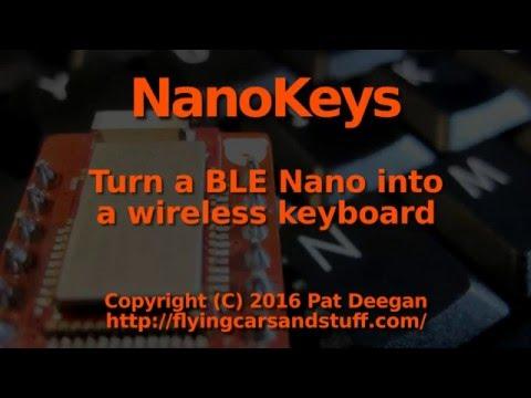 NanoKeys (BLE Nano HID keyboard) demo and walkthrough