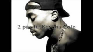2 pac ft keysha Cole - Playa your cards right