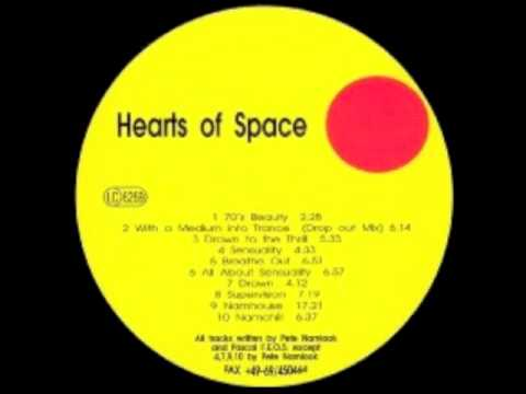 Hearts of Space - Sensuality