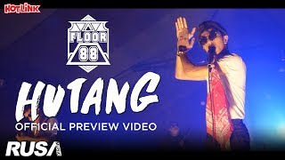 Floor 88 - Hutang [Official Preview Video]