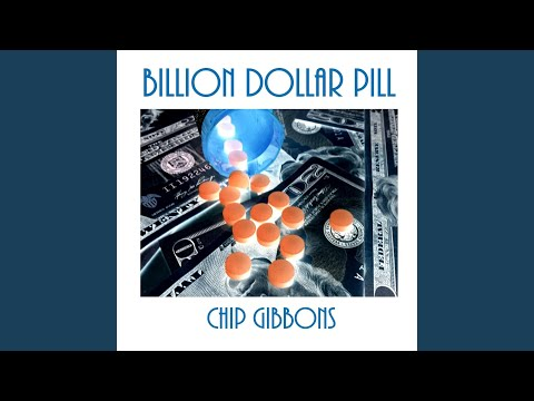 Billion Dollar Pill
