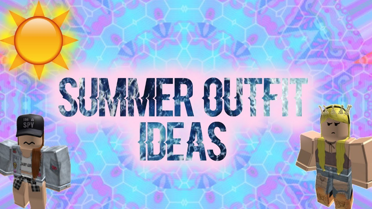Roblox Summer Outfits Pt 5 Eveplays By Eveplays
