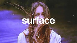 Surface | A Future Bass & Chill Mix (ft. Armair Beats)