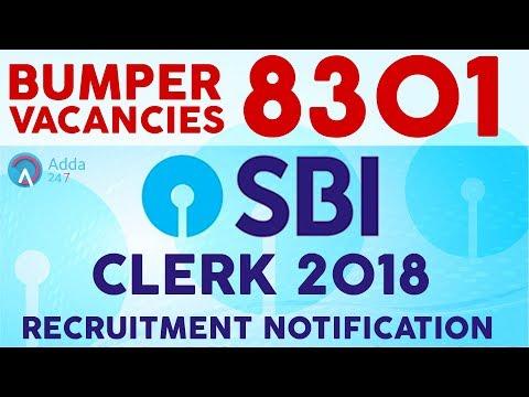 SBI Clerk 2018  Recruitment Notification Out | 8301  JUNIOR ASSOCIATES VACANCIES | GOVT JOB