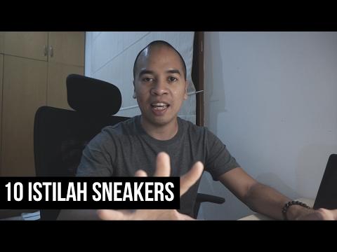 THE SNKRS - 10 ISTILAH SNEAKERS (SNEAKERS SLANG)
