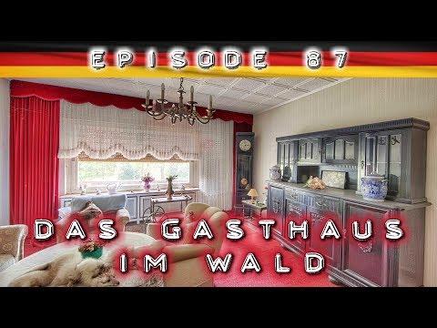 DAS EINSAME GASTHAUS IM WALD: Restaurant Mit KOMPLETTER KÜCHE, Hotel Und Privatwohnung 🔎 Lost Place