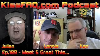 KissFAQ Podcast Ep.189 - Meet and Greet This...