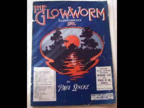 Paul Lincke : Glühwürmchen-Idyll for Orchestra - ( Glow Worm ) From Operetta '' Lysistrata ''