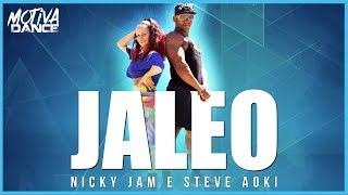 Baixar Jaleo - Nicky Jam & Steve Aoki   Motiva Dance (Coreografia)