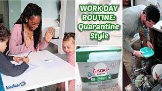 WORK DAY ROUTINE   Quarantine Style
