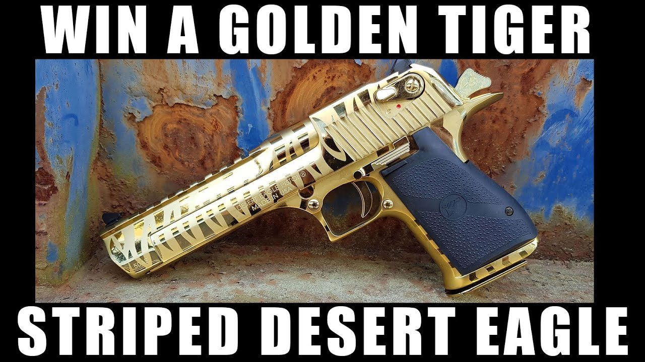 Our Latest Giveaway Golden Tiger Striped Desert Eagle Youtube