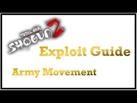 Shogun 2 Exploit Guide ~ Army Movement |