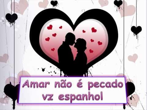 Amar Não é Pecado Vz Espanhol