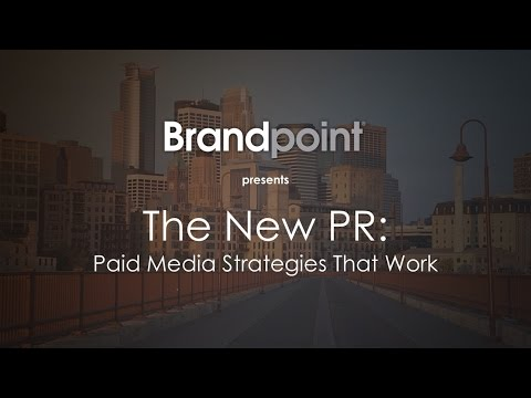 The New PR: Paid Media Strategies that Work