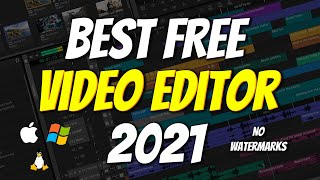 Top 5 BEST FREE Video Editing Software 2021 (No Watermarks)