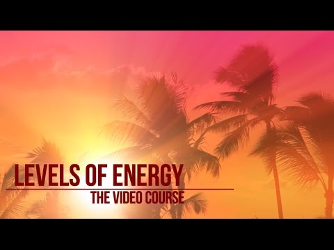 Scenes from the Levels of Energy Course