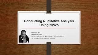 Conducting Qualitative Analysis Using NVivo 11 (Part1) by Philip Adu, Ph.D. thumbnail