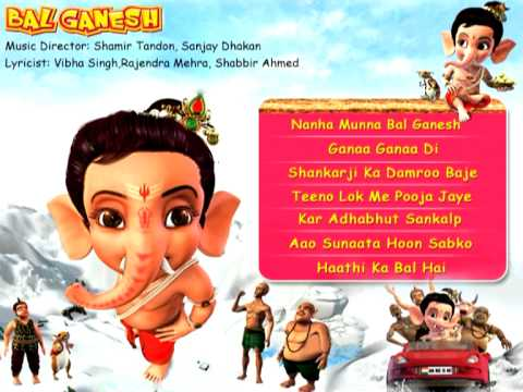 Bal Ganesh (HD) - Kids Animated Movie Songs - Indian Mythological Songs