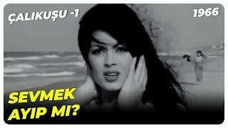 Feride, Kamrana Aşık Oldu  Çalıkuşu - Türkan Şoray Yeşilçam Filmi