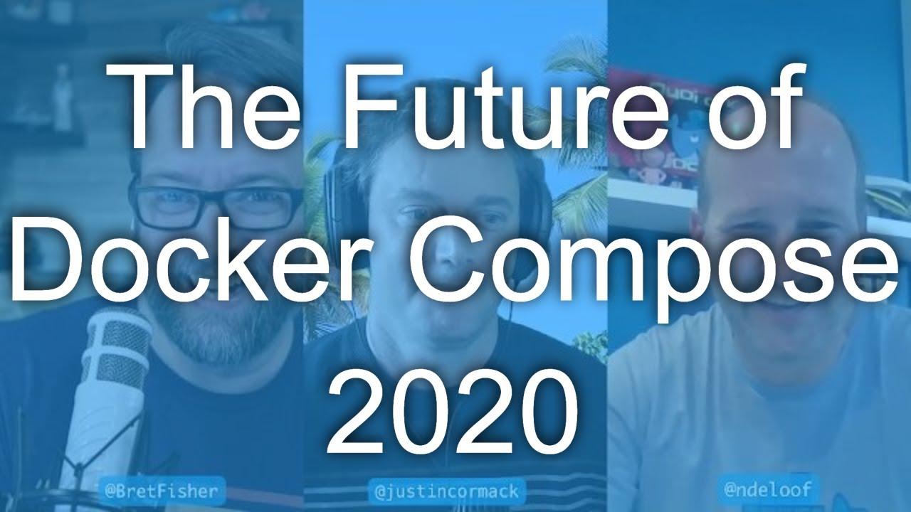 The Future of Docker Compose: DevOps and Docker Live Show