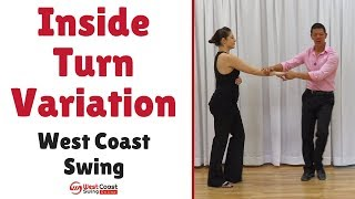 Intermediate West Coast Swing   Inside Turn Variation for WCS