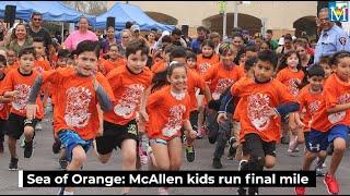 Sea of Orange: McAllen kids run final mile