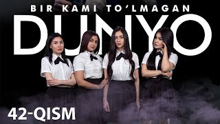 Bir kami to'lmagan dunyo (o'zbek serial) | Бир ками тўлмаган дунё (узбек сериал) 42-qism