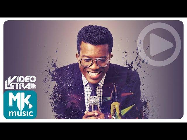Delino Marçal - Deus é Deus - COM LETRA (VideoLETRA® oficial MK Music)