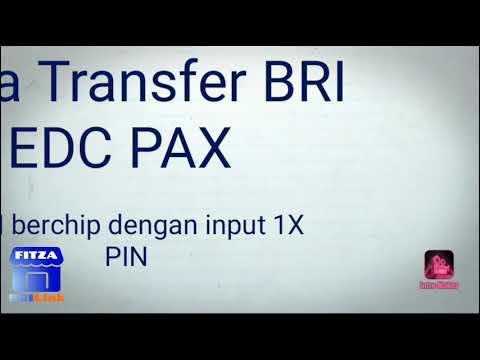 Tutorial Transaksi BRILink EDC PAX