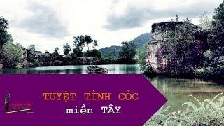 TRAILER HỒ TÀ PẠ - TAPA LAKE - TUYỆT TÌNH CỐC - LANG THANG AN GIANG