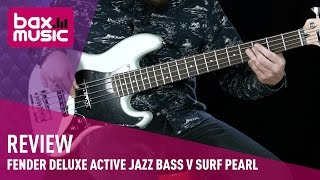 Fender Deluxe Active Jazz Bass V Surf Pearl - Review