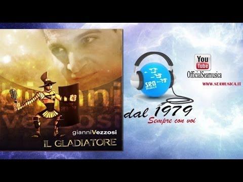Gianni Vezzosi - Il gladiatore (Ufficiale 2014)