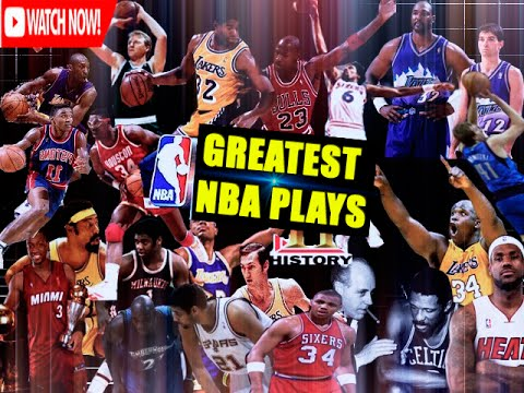 Greatest NBA Plays of All Time [ ᴴᴰ ]