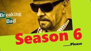 Breaking Bad Season 6?