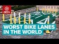 13 Of The Worst Bike Lanes & Cycle Ways In The World