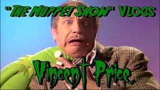 The Muppet Show Vlogs - Vincent Price (S1,E19)